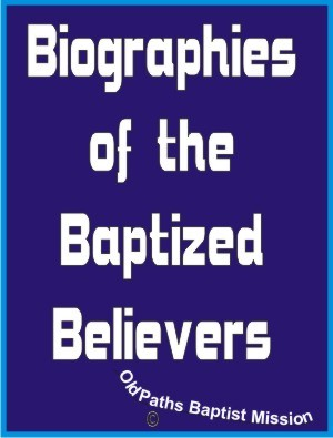Biographies of Baptized Believers