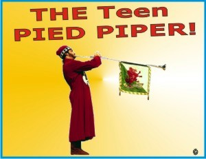 Teen Pied Piper