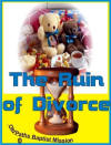 The Ruin Of Divorce